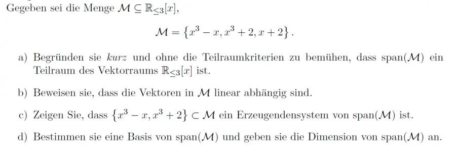 Erzeugendensystem von span(M). M = {x^3 -x, x^3+2, x+2 ...
