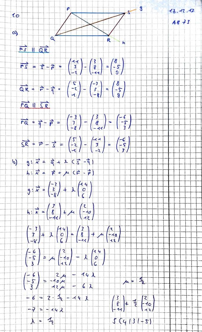 Anhand Viereck zeigen, dass es sich um ein Parallelogramm handelt ...