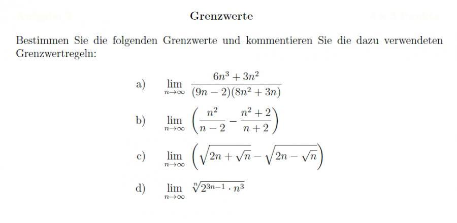 Grenzwerte Von Reihen Berechnen : bestimmen sie die folgenden grenzwerte und kommentieren sie die dazu verwendeten grenzwertregeln ~ Themetempest.com Abrechnung