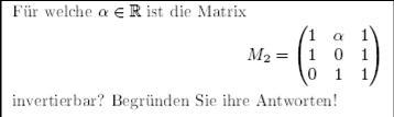 invertierbar pr fen ob eine matrix invertierbar ist m 1 a 1 1 0 1 0 1 1 mathelounge. Black Bedroom Furniture Sets. Home Design Ideas