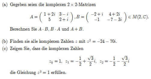 matrix gegeben seien die komplexen 2x2 matrizen berechnen sie a b b a und a b mathelounge. Black Bedroom Furniture Sets. Home Design Ideas