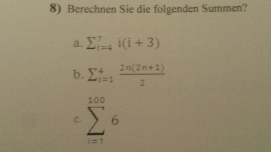 berechnen sie die folgenden summen mathelounge