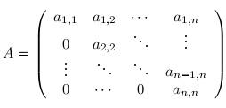 Obere Dreiecksmatrix Berechnen : matrix sei a eine obere dreiecksmatrix mit a1 1 a2 2 an n auf der diagonalen zeige ~ Themetempest.com Abrechnung