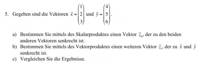 2 vektoren gegeben 3 vektor finden der senkrecht zu beiden ist mathelounge. Black Bedroom Furniture Sets. Home Design Ideas