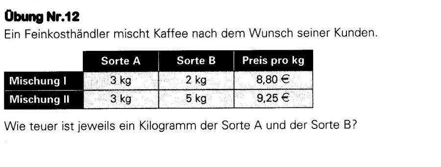 kaffepreis f r sorte a und b berechnen in einer gleichung. Black Bedroom Furniture Sets. Home Design Ideas
